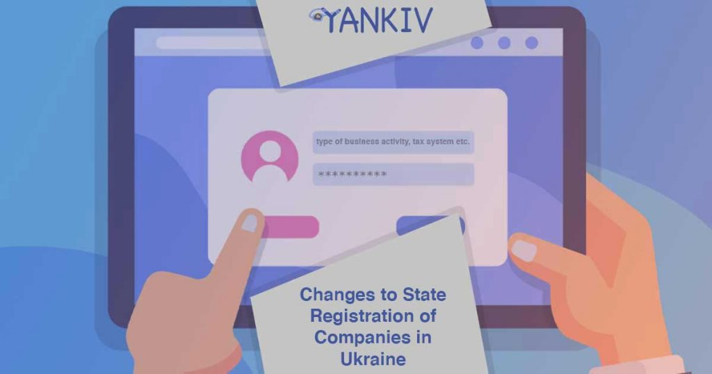 Changes to State Registration of Companies in Ukraine